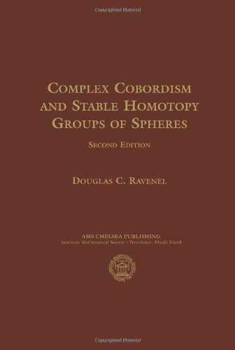 9780821829677: Complex Cobordism and Stable Homotopy Groups of Spheres (AMS Chelsea Publishing)
