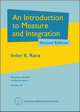 An Introduction to Measure and Integration (Graduate: Rana, Inder K.