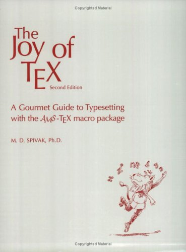 9780821829974: The Joy of TEX: A Gourmet Guide to Typesetting with the AMS-TEX Macro Package (amsns AMS non-series title)