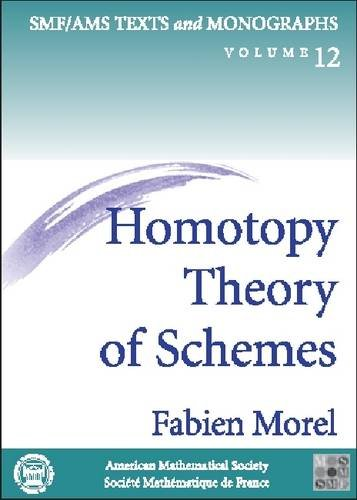 9780821831649: Homotopy Theory of Schemes (amsns AMS non-series title)
