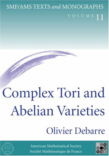 9780821831656: Complex Tori and Abelian Varieties (SMF / AMS Texts and Monographs, Volume 11)