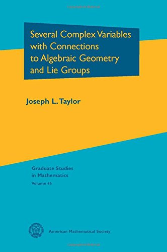9780821831786: Several Complex Variables With Connections to Algebraic Geometry and Lie Groups