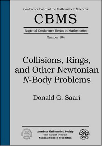 9780821832509: Collisions, Rings, and Other Newtonian N-Body Problems (Cbms Regional Conference Series in Mathematics)