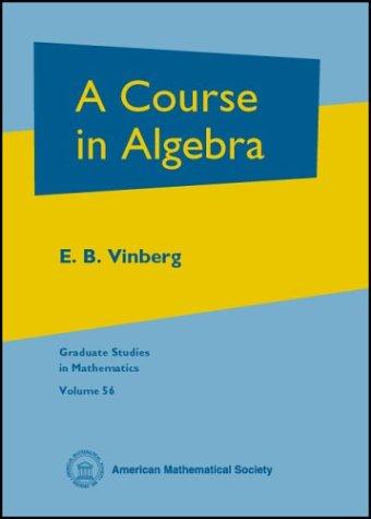 9780821833186: A Course in Algebra (Graduate Studies in Mathematics)