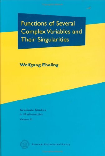 9780821833193: Functions of Several Complex Variables and Their Singularities (Graduate Studies in Mathematics)