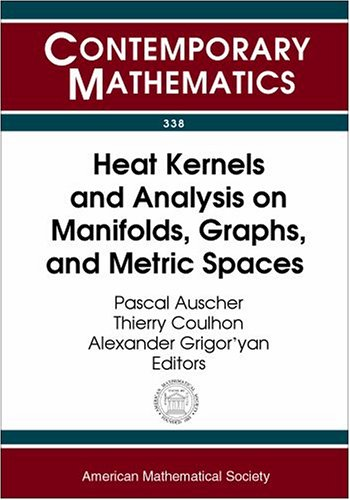 Heat Kernels and Analysis on Manifolds, Graphs,: Amer Mathematical Society