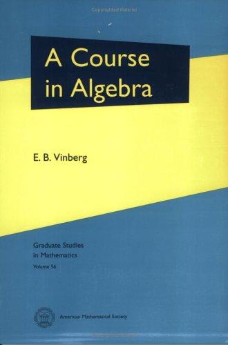 9780821834138: A Course in Algebra