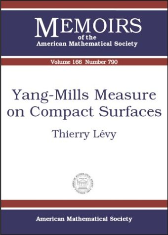9780821834299: Yang-Mills Measure on Compact Surfaces