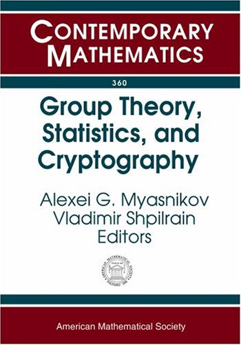 9780821834442: Group Theory, Statistics, And Cyptography: Ams Special Session Combinatorial And Statistical Group Theory, April 12-13, 2003, New York University (Contemporary Mathematics)