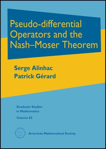 Pseudo-differential Operators and the Nash-Moser Theorem (Hardback): Serge Alinhac, Patrick