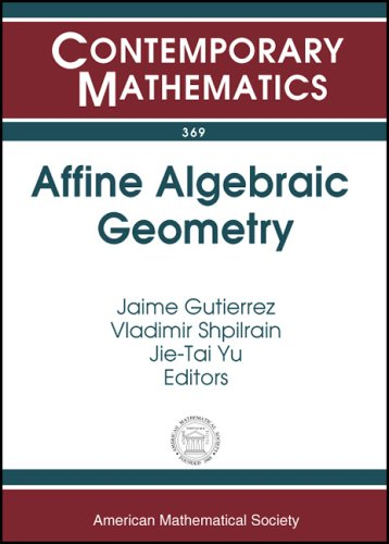 9780821834763: Affine Algebraic Geometry: Special Session On Affine Algebraic Geometry At The First Joint AMS-RSME Meeting, Seville, Spain, June 18-21, 2003 (Contemporary Mathematics)