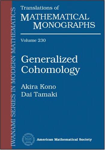 9780821835142: Generalized Cohomology (Translations of Mathematical Monographs) (Translations of Mathematical Monographs: Iwanami Series In Modern Mathematics)