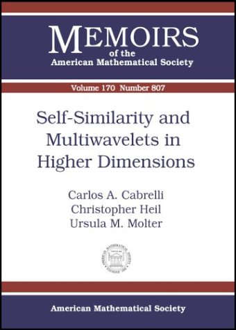 Self-similarity and Multiwavelets in Higher Dimensions (Memoirs of the American Mathematical ...