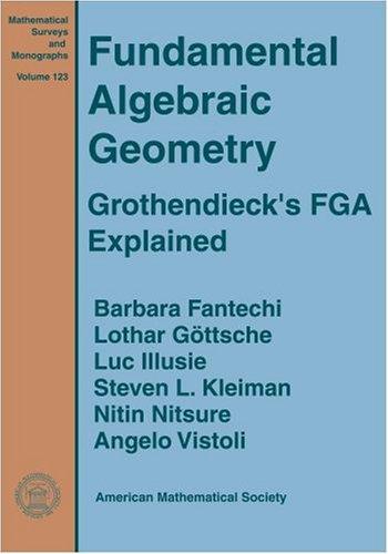 9780821835418: Fundamental Algebraic Geometry (Mathematical Surveys and Monographs)