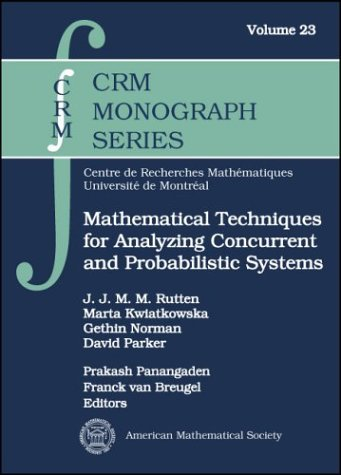 9780821835715: Mathematical Techniques for Analyzing Concurrent and Probabilistic Systems (Crm Monograph Series)
