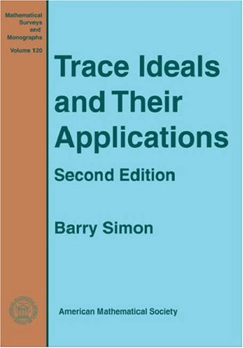 9780821835814: Trace Ideals And Their Applications