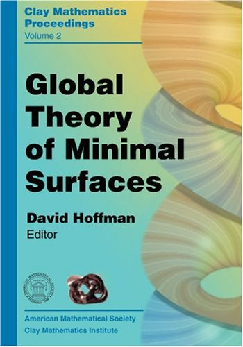 Global Theory Of Minimal Surfaces: Proceedings Of: Amer Mathematical Society