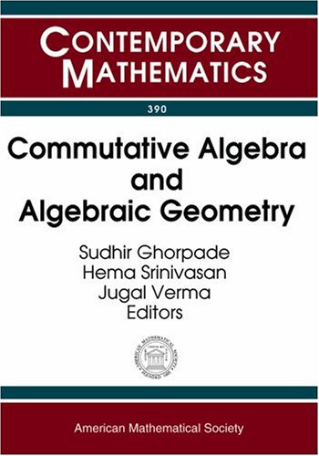 Commutative Algebra And Algebraic Geometry: Joint International: Joint International Meeting