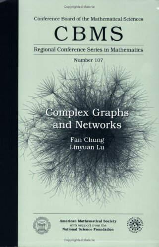 9780821836576: Complex Graphs and Networks (CBMS Regional Conference Series in Mathematics)