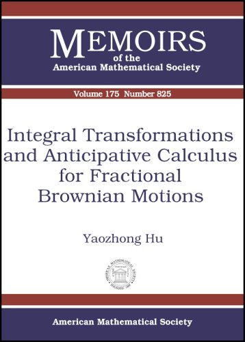 9780821837047: Integral Transformations and Anticipative Calculus for Fractional Brownian Motions (Memoirs of the American Mathematical Society)