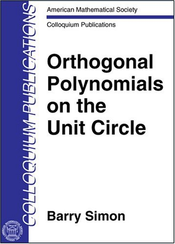 9780821837573: Orthogonal Polynomials on the Unit Circle (American Mathematical Society Colloquium Publications) (Pt. 1 & 2 Set)