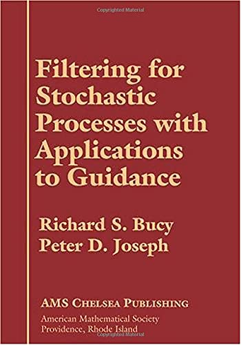 9780821837825: Filtering for Stochastic Processes with Applications to Guidance (AMS Chelsea Publishing)