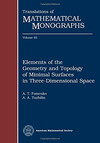 9780821837917: Elements of the geometry and topology of minimal surfaces in three-dimensional space