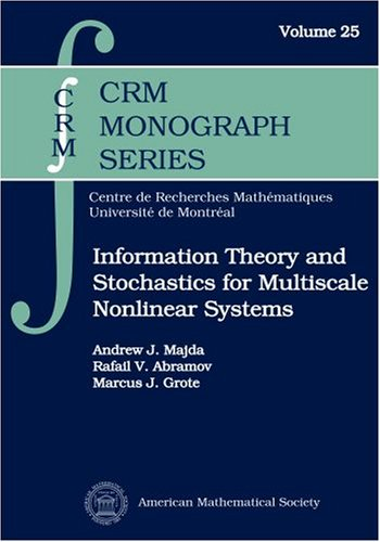 9780821838433: Information Theory and Stochastics for Multiscale Nonlinear Systems (CRM Monograph Series)