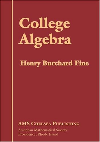 9780821838631: College Algebra (Ams Chelsea Publishing)
