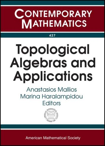 Topological Algebras and Applications: Fifth International Conference: Amer Mathematical Society