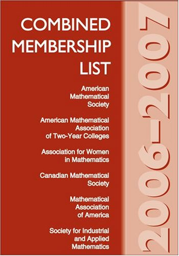 Combined Membership List 2006-2007 (Combined Membership List: American Mathematical Society