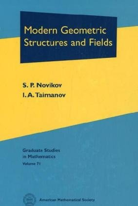 9780821839294: 71: Modern Geometric Structures And Fields (Graduate Studies in Mathematics)