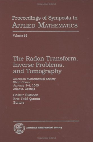 9780821839300: The Radon Transform, Inverse Problems, and Tomography (Proceedings of Symposia in Applied Mathematics: AMS Short Course Lecture Notes)