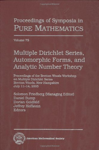 9780821839638: Multiple Dirichlet Series, Automorphic Forms, and Analytic Number Theory (Proceedings of Symposia in Pure Mathematics)