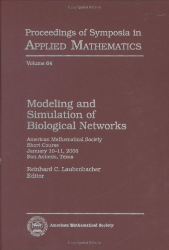 9780821839645: Modeling and Simulation of Biological Networks (Proceedings of Symposia in Applied Mathematics)