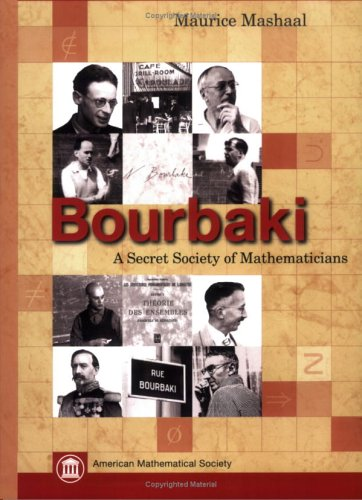 Bourbaki: A Secret Society of Mathematicians: Mashaal, Maurice