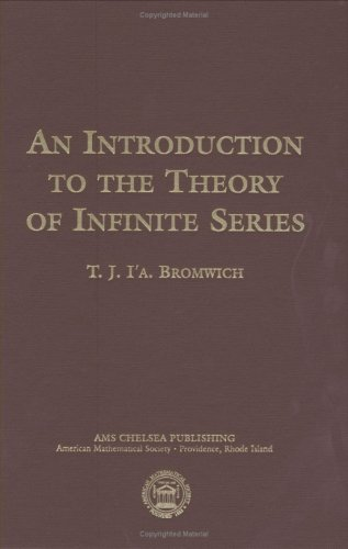 9780821839768: An Introduction to the Theory of Infinite Series (AMS Chelsea Publishing)