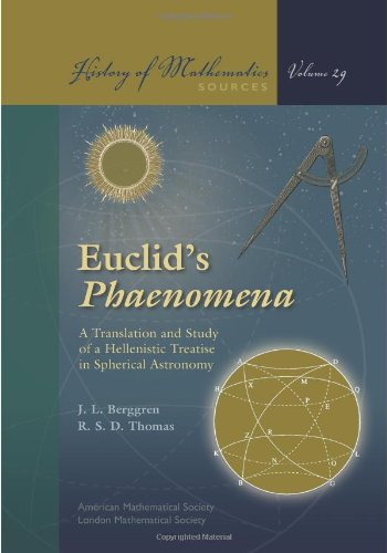 9780821840726: Euclid's Phaenomena: A Translation and Study of a Hellenistic Treatise in Spherical Astronomy (History of Mathematics)