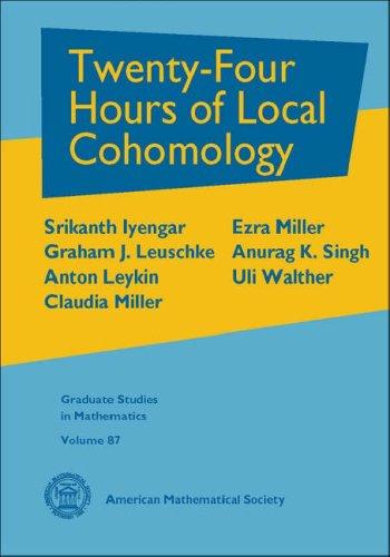 9780821841266: Twenty-Four Hours of Local Cohomology (Graduate Studies in Mathematics)