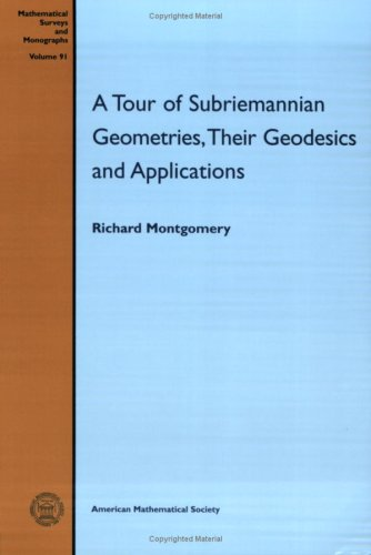9780821841655: A Tour of Subriemannian Geometries, Their Geodesics and Applications (Mathematical Surveys and Monographs)