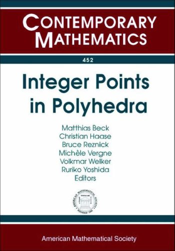 9780821841730: Integer Points in Polyhedra: Geometry, Number Theory, Representation Theory, Algebra, Optimization, Statistics (Contemporary Mathematics)