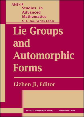 Lie Groups and Automorphic Forms (Ams/Ip Studies: Ji, Lizhen; Li,