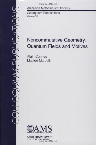 9780821842102: Noncommutative Geometry, Quantum Fields and Motives