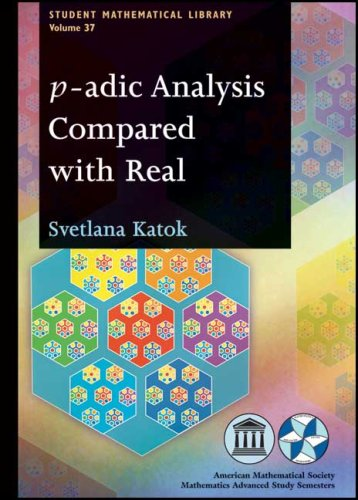 9780821842201: P-adic Analysis Compared With Real (Student Mathematical Library)