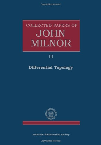 9780821842300: Collected Papers of John Milnor. Volume III: Differential Topology