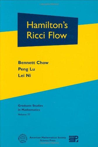 9780821842317: Hamilton's Ricci Flow (Graduate Studies in Mathematics)