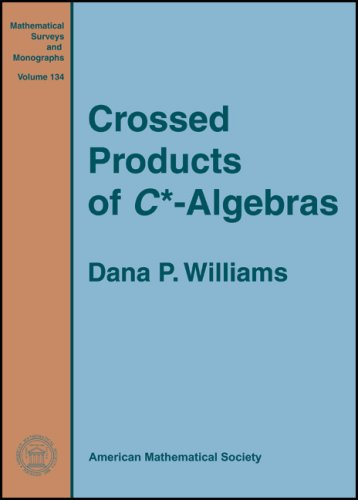 9780821842423: Crossed Products of C^* Algebras (Mathematical Surveys and Monographs)