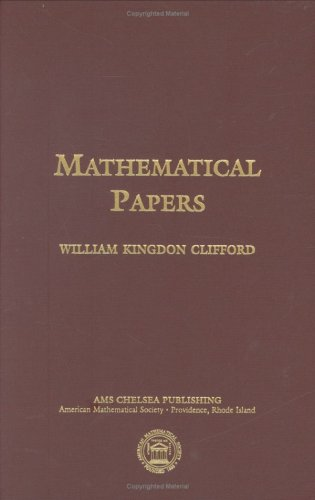 9780821842522: Mathematical Papers by William Kingdon Clifford (Ams Chelsea Publishing)