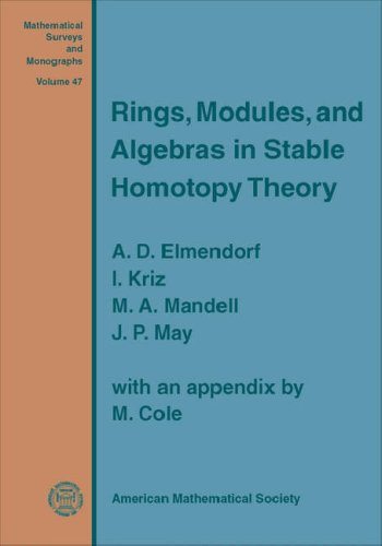 9780821843031: Rings, Modules, and Algebras in Stable Homotopy Theory (Mathematical Surveys and Monographs)
