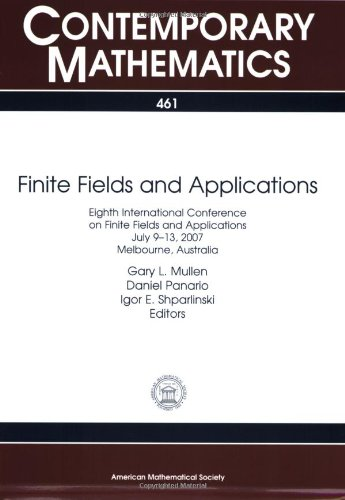 Finite Fields and Applications: Eighth International Conference: Amer Mathematical Society